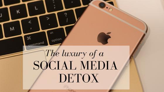 The Luxury of a Social Media Detox