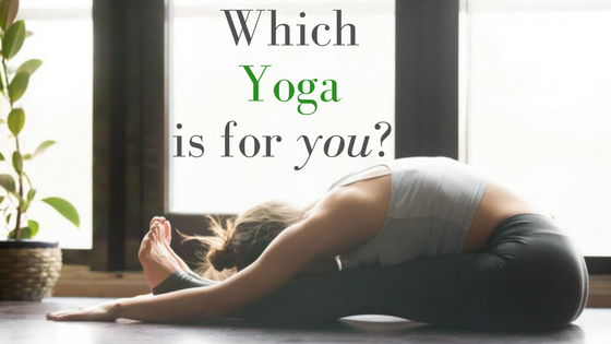 Which Yoga is For You?